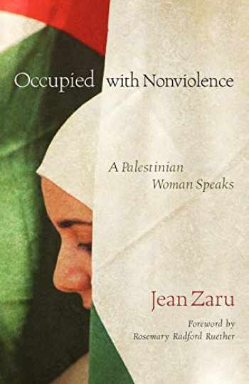 9780800663179-0800663179-Occupied with Nonviolence: A Palestinian Woman Speaks