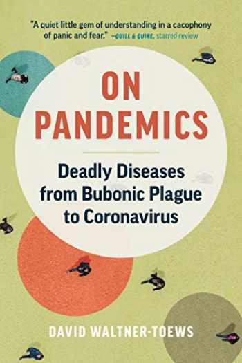 9781771648110-1771648112-On Pandemics: Deadly Diseases from Bubonic Plague to Coronavirus