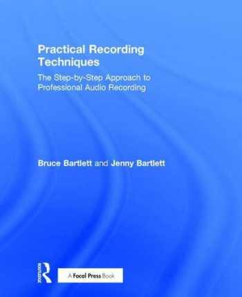 9781138904439-1138904430-Practical Recording Techniques: The Step-by-Step Approach to Professional Audio Recording