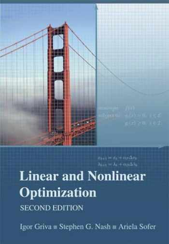 9780898716610-0898716616-Linear and Nonlinear Optimization