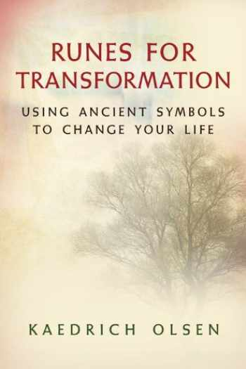 9781578634255-1578634253-Runes for Transformation: Using Ancient Symbols to Change Your Life