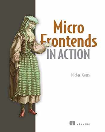 9781617296871-1617296872-Micro Frontends in Action