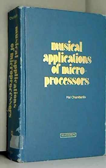 9780810457539-0810457539-Musical Applications of Microprocessors (The Hayden microcomputer series)
