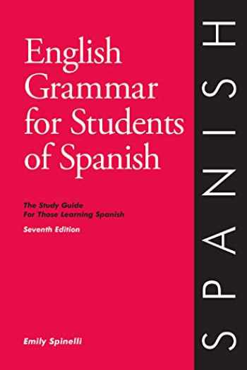 9780934034418-0934034419-English Grammar for Students of Spanish: The Study Guide for Those Learning Spanish, 7th edition – Learn Spanish (O & H Study Guides)