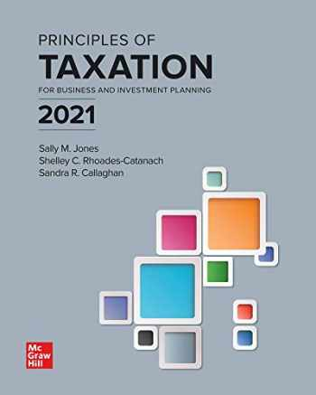 9781260247817-1260247813-Principles of Taxation for Business and Investment Planning 2021 Edition