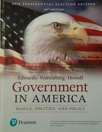 9780134586571-0134586573-Government in America (17th Edition)