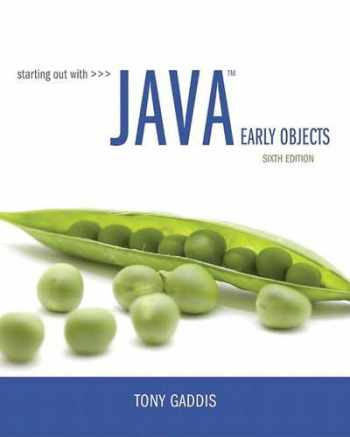 9780134462011-0134462017-Starting Out with Java: Early Objects (6th Edition)