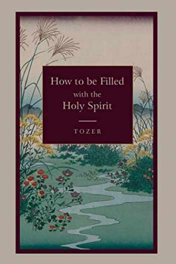 9781578988983-1578988985-How to Be Filled with the Holy Spirit