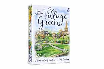 9781472842428-1472842421-Village Green: A Game of Pretty Gardens and Petty Grudges
