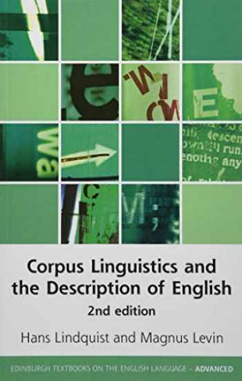 9781474421720-1474421725-Corpus Linguistics and the Description of English (Edinburgh Textbooks on the English Language - Advanced)