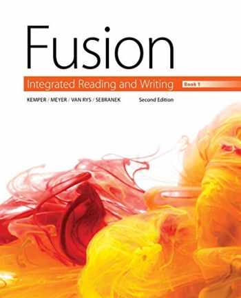 9781305103733-1305103734-Fusion: Integrated Reading and Writing, Book 1