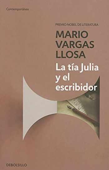 9788490625675-8490625670-La tía Julia y el escribidor / Aunt Julia and the Scriptwriter (Contemporánea) (Spanish Edition)
