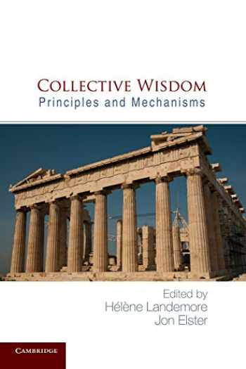 9781107630277-1107630274-Collective Wisdom: Principles And Mechanisms