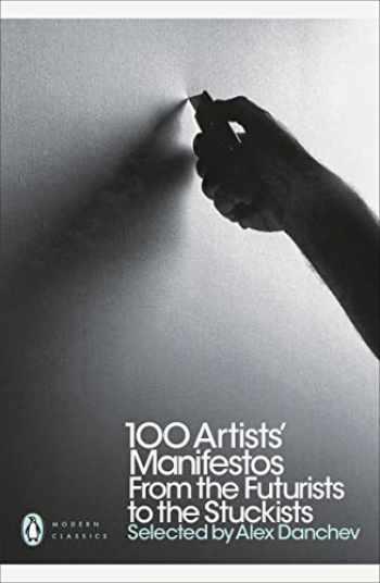 9780141191799-0141191791-Modern Classics 100 Artists' Manifestos: From The Futurists To The Stuckists