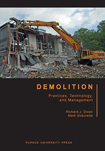 9781557537744-1557537747-Demolition: Practices, Technology, and Management (Purdue Handbooks in Building Construction)