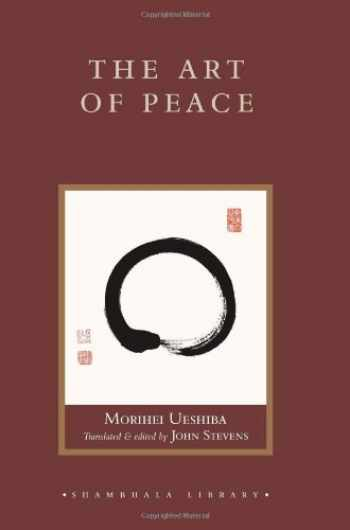 9781590301449-1590301447-The Art of Peace (Shambhala Library)