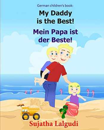 9781508656555-150865655X-German children's book: My Daddy is the Best. Mein Papa ist der Beste: German books for children.(Bilingual Edition) English German children's picture ... German books for children:) (German Edition)
