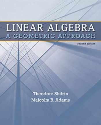 9781429215213-1429215216-Linear Algebra: A Geometric Approach