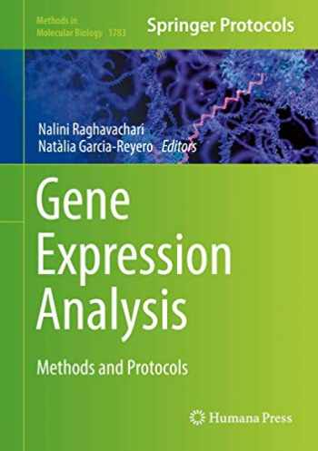 9781493978335-1493978330-Gene Expression Analysis: Methods and Protocols (Methods in Molecular Biology (1783))