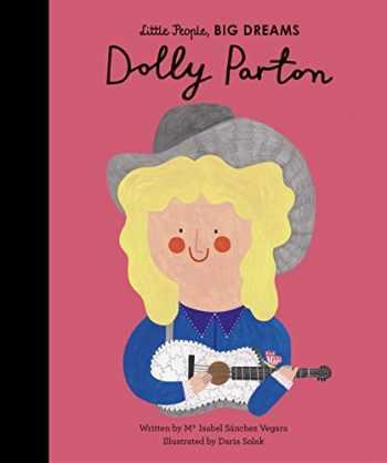 9781786037602-1786037602-Dolly Parton (Little People, BIG DREAMS, 28)
