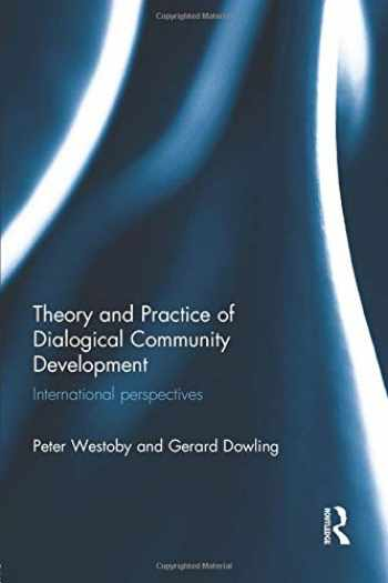 9781138838215-1138838217-Theory and Practice of Dialogical Community Development: International Perspectives