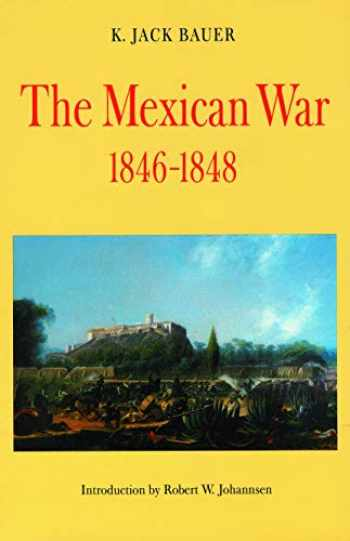 9780803261075-0803261071-The Mexican War, 1846-1848