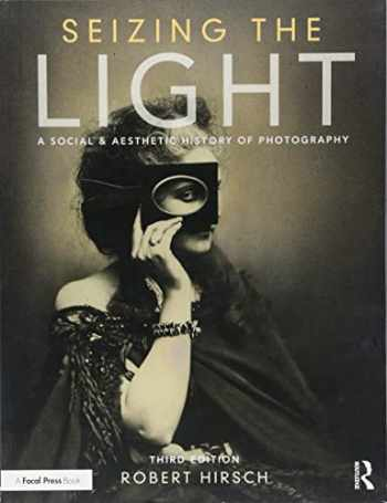 9781138944251-1138944254-Seizing the Light: A Social & Aesthetic History of Photography