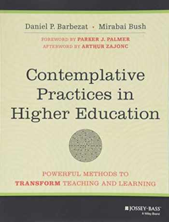 9781118435274-1118435273-Contemplative Practices in Higher Education: Powerful Methods to Transform Teaching and Learning