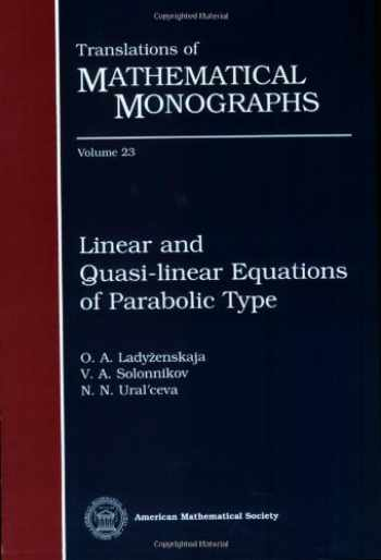9780821815731-0821815733-Linear and Quasi-linear Equations of Parabolic Type