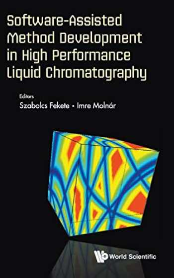 9781786345455-1786345455-Software-Assisted Method Development in High Performance Liquid Chromatography