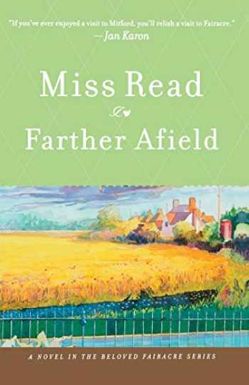 9780618884360-061888436X-Farther Afield (The Fairacre Series #11)