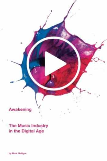 9781514143988-1514143984-Awakening: The Music Industry In The Digital Age