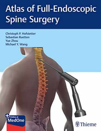9781684200238-1684200237-Atlas of Full-Endoscopic Spine Surgery