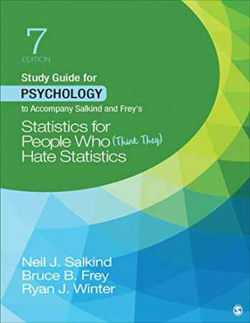 9781544395920-1544395922-Study Guide for Psychology to Accompany Salkind and Frey′s Statistics for People Who (Think They) Hate Statistics