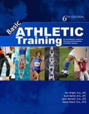 9781571677594-1571677593-Basic Athletic Training An Introductory Course in the Care and Prevention of Injuries
