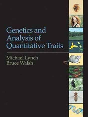 9780878934812-0878934812-Genetics and Analysis of Quantitative Traits