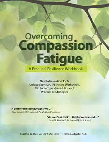 9781937661441-193766144X-Overcoming Compassion Fatigue: A Practical Resilience Workbook