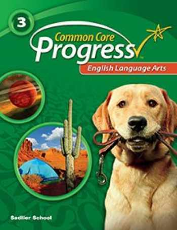 9781421730639-1421730634-Common Core Progress English Language Arts - Grade 3: Teacher's Edition