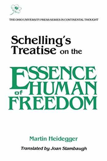 9780821406915-0821406914-Schellings Treatise: On Essence Human Freedom (Series In Continental Thought)