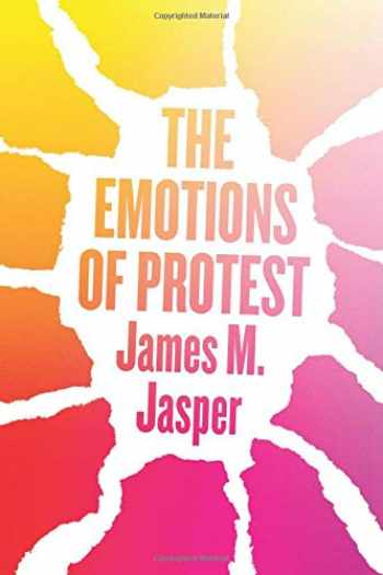 9780226561783-022656178X-The Emotions of Protest