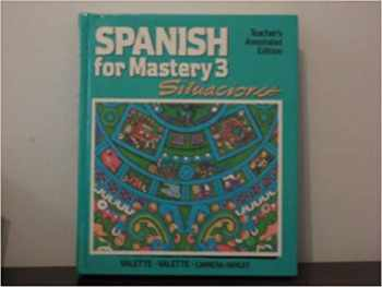 9780669086850-0669086851-Spanish for Mastery 3: Situaciones: Teacher's Annotated Edition