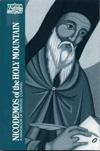 9780809130382-0809130386-Nicodemos of the Holy Mountain: A Handbook of Spiritual Counsel (Classics of Western Spirituality (Paperback))