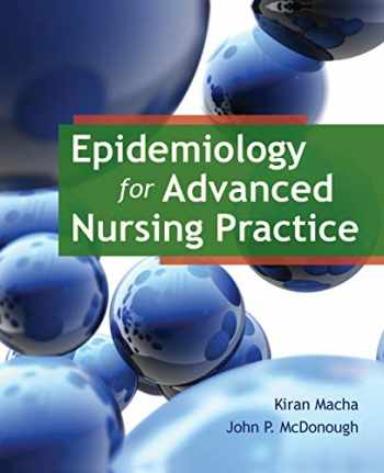 9780763789961-0763789968-Epidemiology for Advanced Nursing Practice