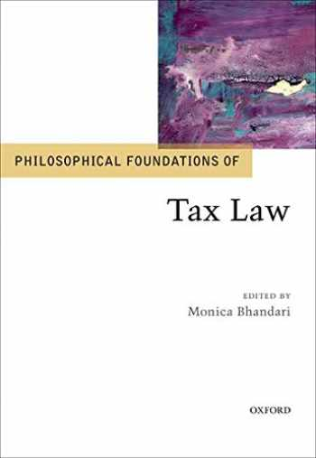 9780198798439-0198798431-Philosophical Foundations of Tax Law (Philosophical Foundations of Law)