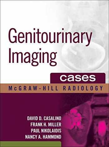 9780071479127-0071479120-Genitourinary Imaging Cases (McGraw-Hill Radiology)