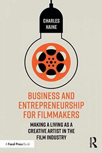 9780367140076-0367140071-Business and Entrepreneurship for Filmmakers