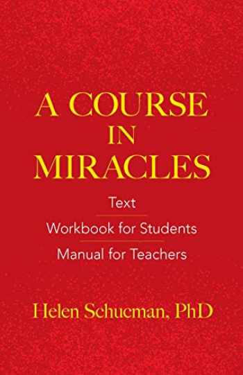 9780486831084-0486831086-A Course in Miracles: Text, Workbook for Students, Manual for Teachers