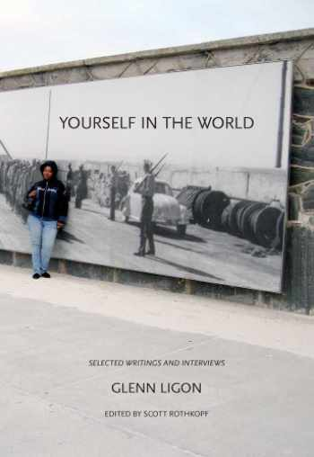 9780300169096-0300169094-Yourself in the World: Selected Writings and Interviews