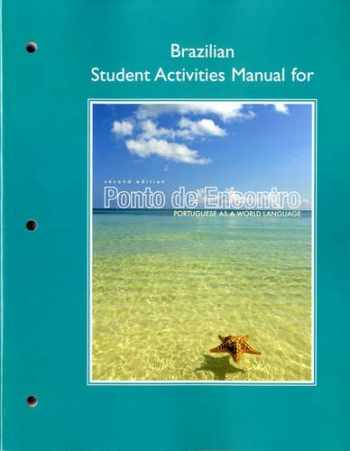 9780205783465-0205783465-Brazilian Student Activities Manual for Ponto de Encontro: Portuguese as a World Language (Pearson Custom Library: Portuguese)