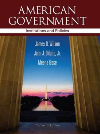 9781111830014-1111830010-American Government: Institutions and Policies